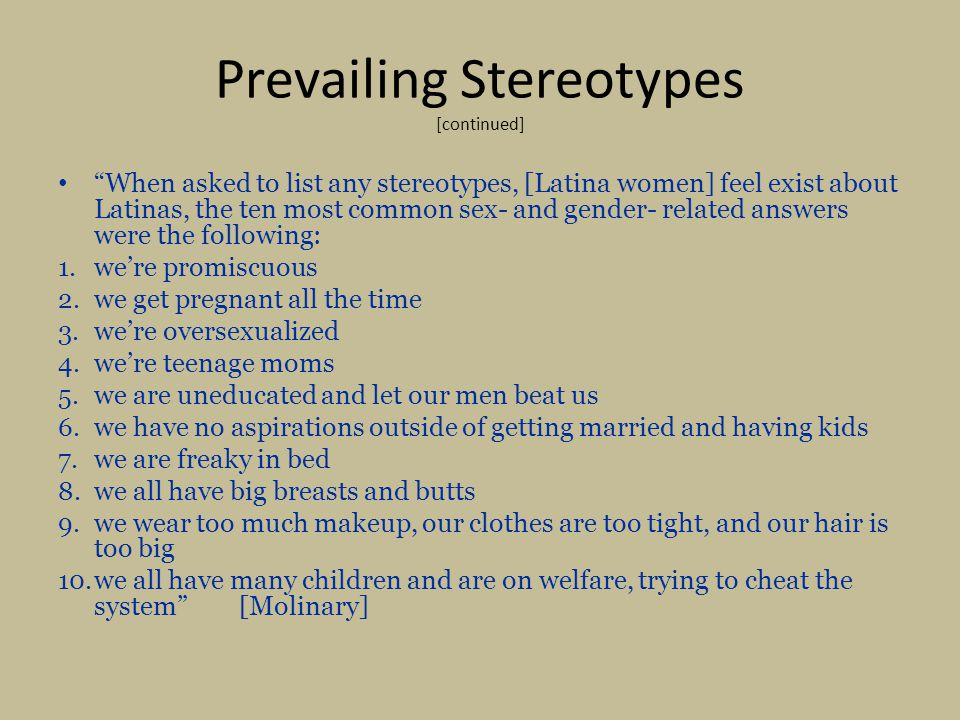 Prevailing Stereotypes [continued]